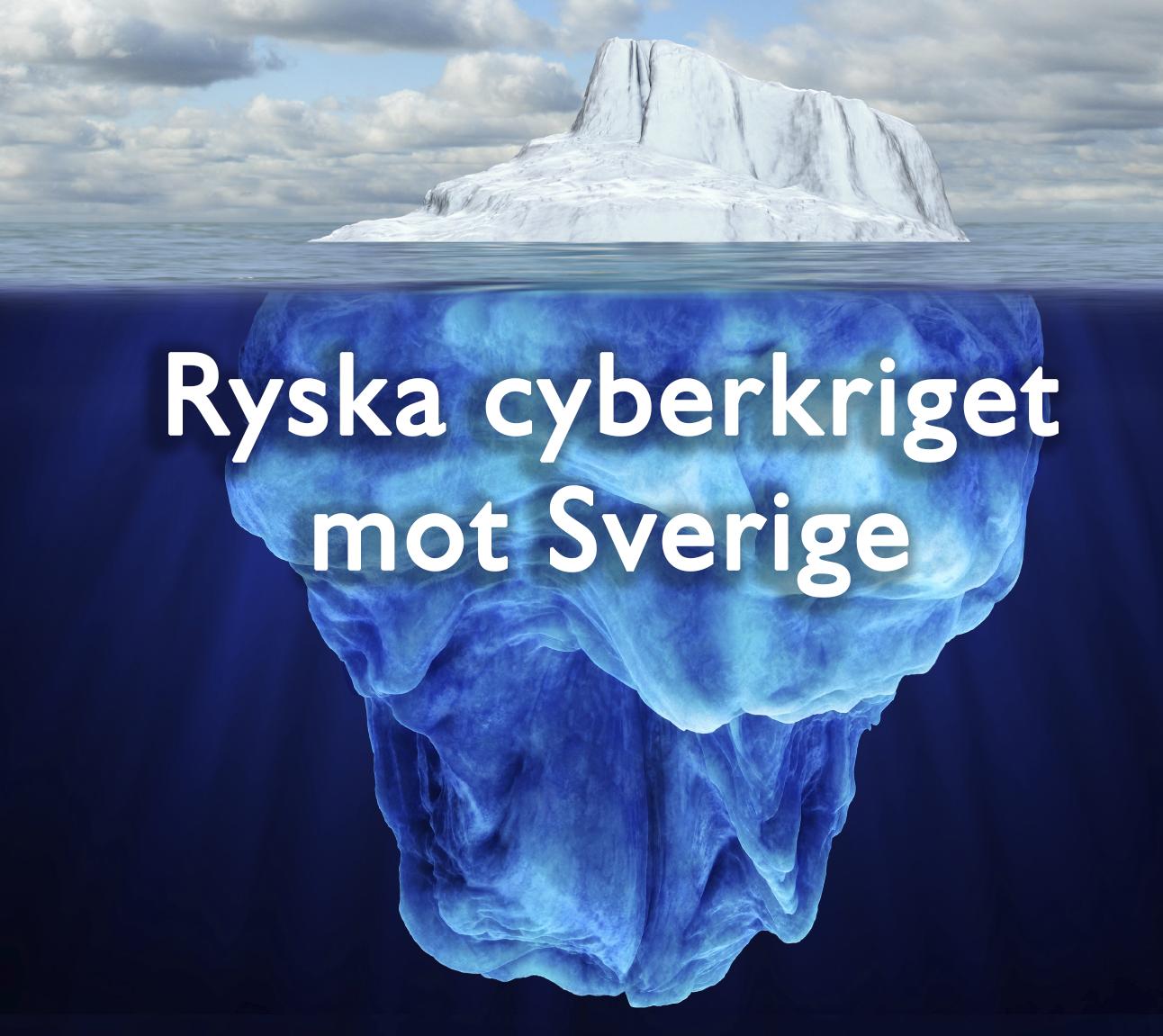 Ryska cyberkriget mot Sverige